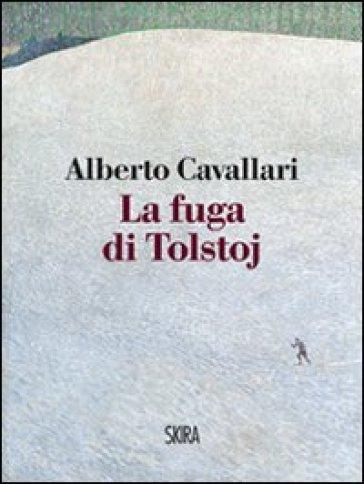 Fuga di Tolstoj (La) - Alberto Cavallari   Thecosgala.com