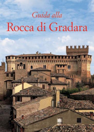 Fuhrer durch die Burg von Gradara - Maria Rosaria Valazzi |