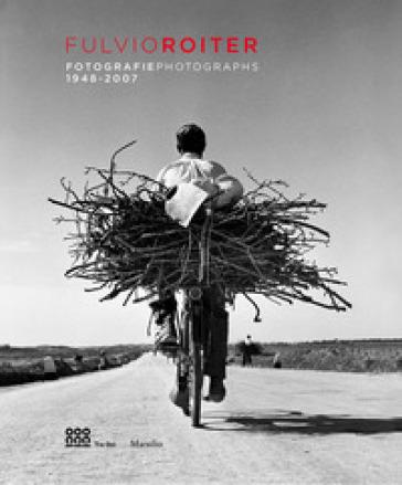 Fulvio Roiter. Fotografie 1948-2007. Catalogo della mostra (Venezia, 16 marzo-26 agosto 2018). Ediz. italiana e inglese - Michael Haggerty | Thecosgala.com