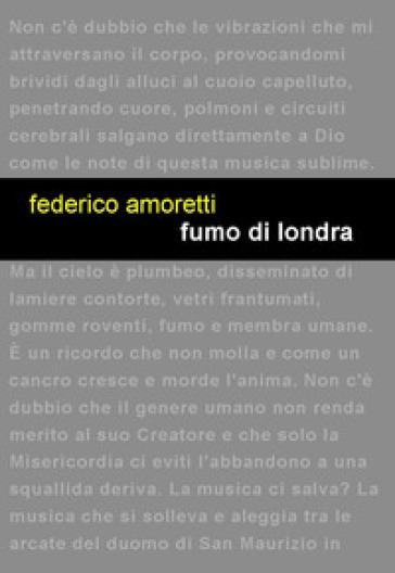 Fumo di Londra - Federico Amoretti |