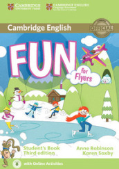 Fun for flyers. Student's book with audio. Con e-book. Con espansione online. Per la Scuola media