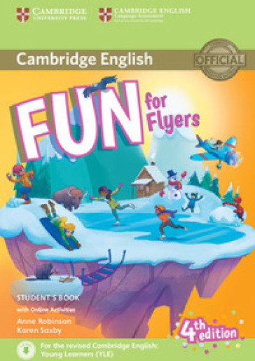 Fun for flyers. Student's book. Per la Scuola media. Con espansione online. Con File audio per il download - Anne Robinson |