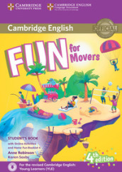 Fun for movers. Student s book. With home fun booklet 4. Per la Scuola media. Con e-book. Con espansione online. Con CD-Audio