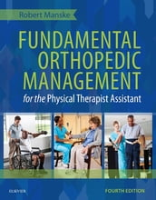 Fundamental Orthopedic Management for the Physical Therapist Assistant- E-Book