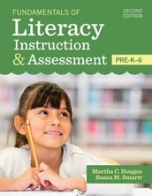 Fundamentals of Literacy Instruction & Assessment, Pre-K-6