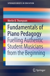 Fundamentals of Piano Pedagogy