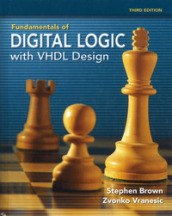 Fundamentals of digital logic with VHDL Design. Con CD-ROM