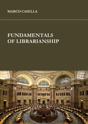 Fundamentals of librarianship