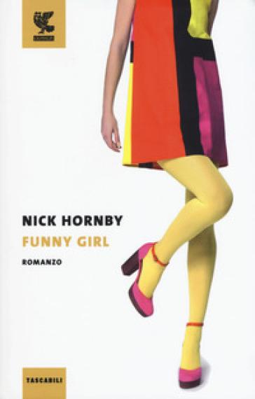 Funny girl - Nick Hornby | Kritjur.org