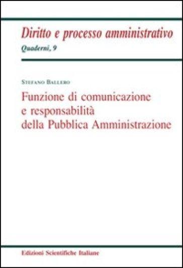 Funzione di comunicazione e responsabilità della Pubblica Amministrazione - Stefano Ballero | Thecosgala.com