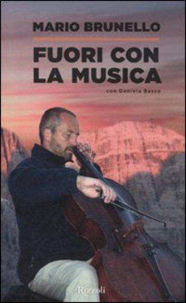 Fuori con la musica - Mario Brunello |