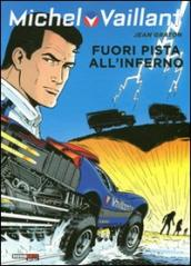 Fuori pista all inferno. Michel Vaillant