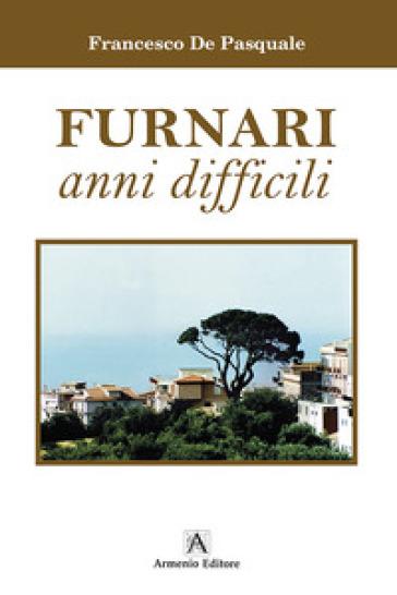 Furnari anni difficili - Francesco De Pasquale   Kritjur.org