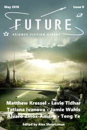 Future Science Fiction Digest Issue 0