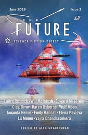 Future Science Fiction Digest Issue 3