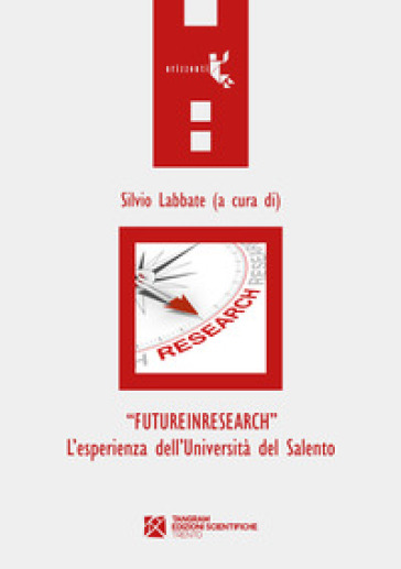 «FutureInResearch». L'esperienza dell'Università del Salento - S. Labbate |