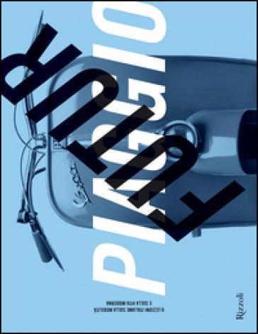 Futurpiaggio. 6 lezioni italiane sulla mobilità e sulla vita moderna. Ediz. illustrata - Jeffrey Schnapp | Rochesterscifianimecon.com