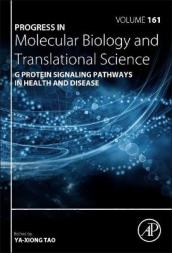 G Protein Signaling Pathways in Health and Disease Volume 161