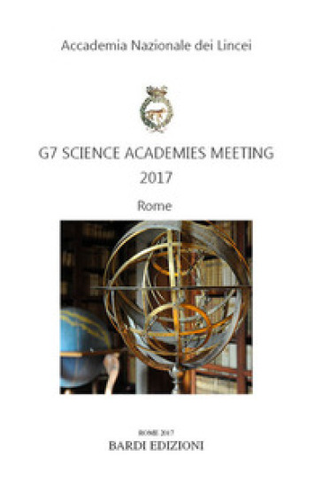 G7 Science Academies meeting 2017 - Accademia nazionale dei Lincei |