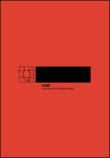 GAM. Giovani artisti mantovani - V. Denti | Jonathanterrington.com