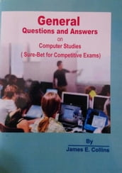 GENERAL QUESTIONS AND ANSWERS ON COMPUTER STUDIES