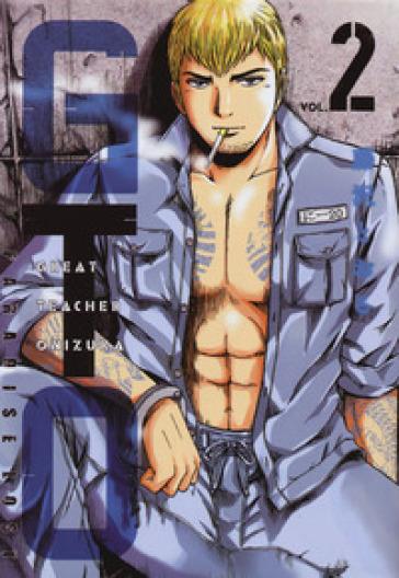 GTO. Paradise lost. 2. - Toru Fujisawa |