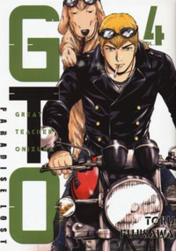 GTO. Paradise lost. 4. - Toru Fujisawa | Rochesterscifianimecon.com