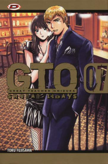 GTO. Shonan 14 days. 7. - Toru Fujisawa |