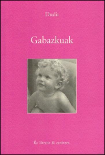 Gabazkuak - Dudù | Rochesterscifianimecon.com
