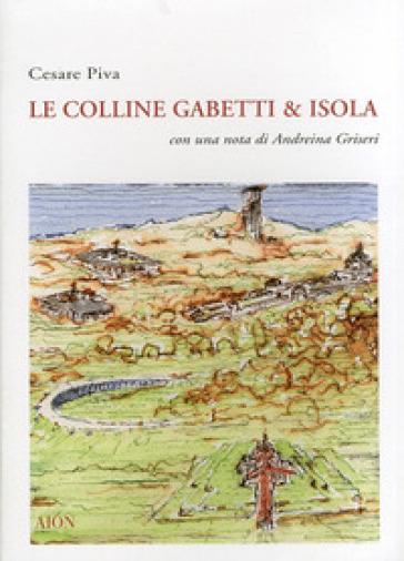 Gabetti & Isola. Colline - Cesare Piva  