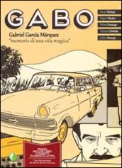 Gabo. Gabriel Garcia Marquez. Memorie di una vita magica