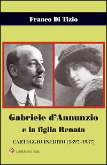 Gabriele d 39 annunzio e la figlia renata carteggio inedito for Sedia di d annunzio