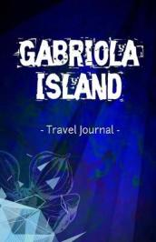 Gabriola Island Travel Journal