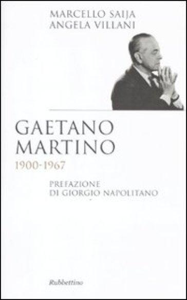 Gaetano Martino 1900-1967 - Angela Villani |