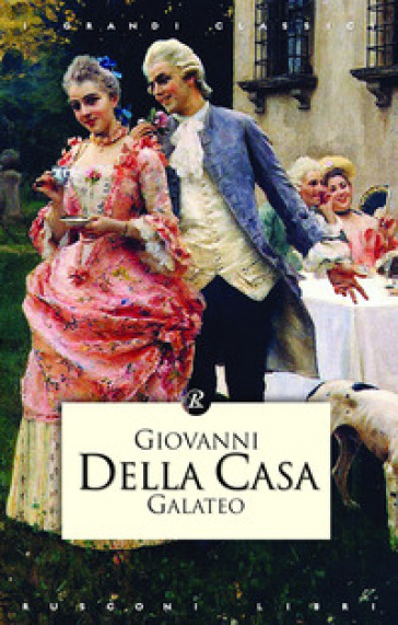 Galateo - Giovanni Della Casa |