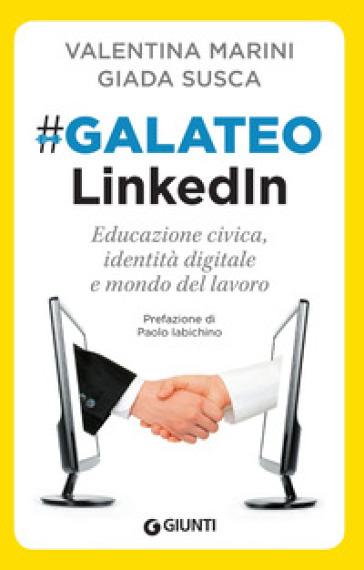 Galateo LinkedIn - Valentina Marini pdf epub