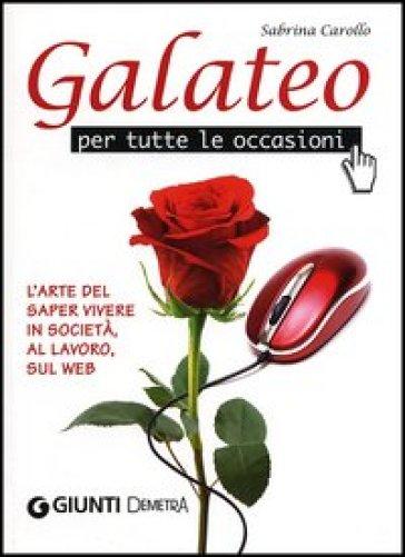 Galateo per tutte le occasioni - Sabrina Carollo pdf epub
