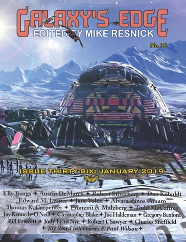 Galaxy's Edge Magazine: Issue 36, January 2019Galaxy's Edge Magazine: Issue 36, January 2019