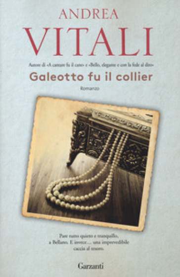 Galeotto fu il collier - Andrea Vitali  