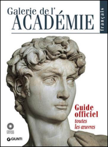 Galerie de l'Académie. Guide officiel. Toutes les oeuvres - Franca Falletti |