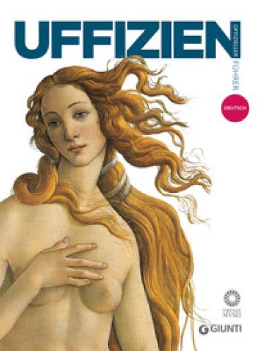 Galerie der Uffizien. Offizieller Fuhrer - Gloria Fossi |