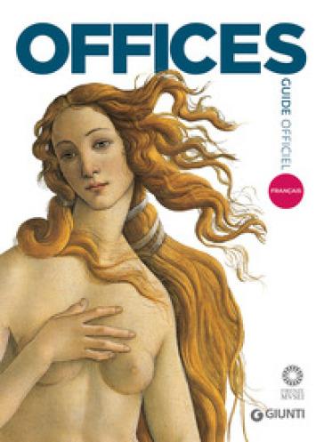 Galerie des Offices. Guide officiel. Toutes les oeuvres - Gloria Fossi | Jonathanterrington.com