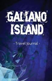 Galiano Island Travel Journal