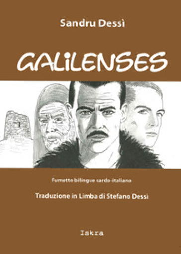Galilenses. Testo italiano e sardo - Sandro Dessì | Jonathanterrington.com