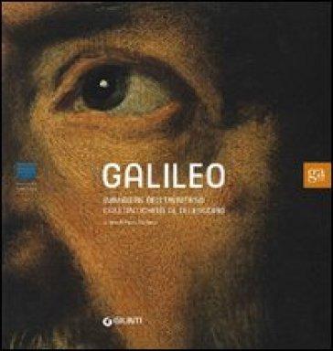 Galileo. Immagini dell'universo dall'antichità al telescopio - P. Galluzzi | Rochesterscifianimecon.com