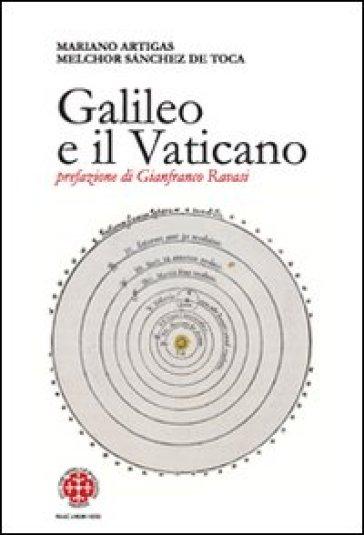 Galileo e il Vaticano. Storia della Pontificia Commissione di Studio sul Caso Galileo (1981-1992) - Melchor Sanchez de Toca pdf epub