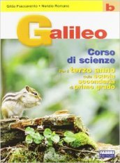 Galileo. Volume B. Per la Scuola media