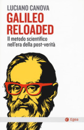 Galileo reloaded. Il metodo scientifico nell