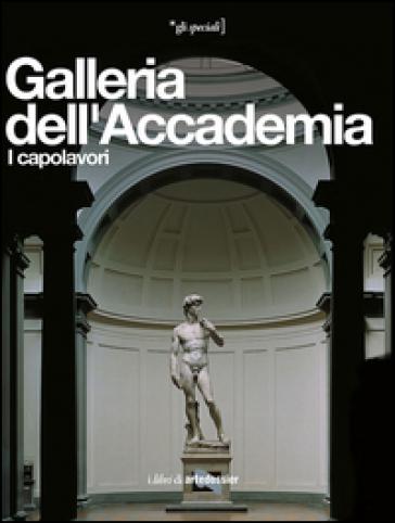 Galleria dell'Accademia. I capolavori - Franca Falletti   Rochesterscifianimecon.com