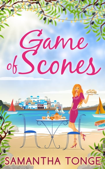 Game Of Scones: A feel-good summer romance!